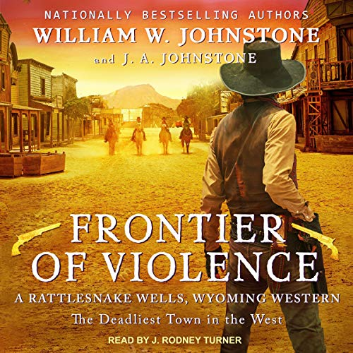 Pdf Fiction Frontier of Violence: Rattlesnake Wells, Wyoming Series, Book 2
