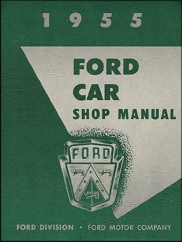 1955 Ford Car & Thunderbird Repair Shop Manual Reprint, 5 1/2 x 8 inches