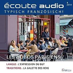 Écoute audio - Les bobos. 1/2014