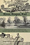 River, Reaper, Rail: Agriculture and Identity in Ohio's Mad River Valley, 1795–1885 (Ohio History and Culture)