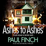 Ashes to Ashes: Detective Mark Heckenburg, Book 6 | Paul Finch
