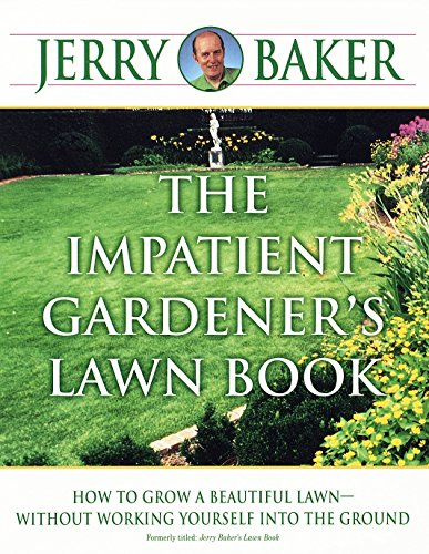 The Impatient Gardener's Lawn Book (Best Lawn Seed Uk)