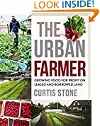 #6: The Urban Farmer: Growing Food for Profit on Leased and Borrowed Land