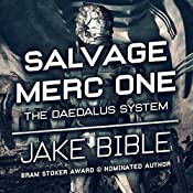 Salvage Merc One: The Daedalus System | Jake Bible