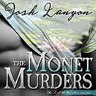 The Monet Murders: The Art of Murder, Book 2 Hörbuch von Josh Lanyon Gesprochen von: Kale Williams
