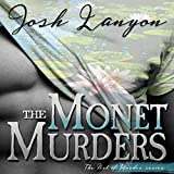 The Monet Murders: The Art of Murder, Book 2