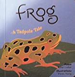 img - for Butterfly and Frog (BUTTERFLY : A CATERPILLAR STORY / FROG : A TADPOLE TALE) book / textbook / text book
