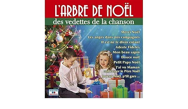 Adeste Fideles Joyeux Noel.L Arbre De Noel Des Vedettes De La Chanson By Various