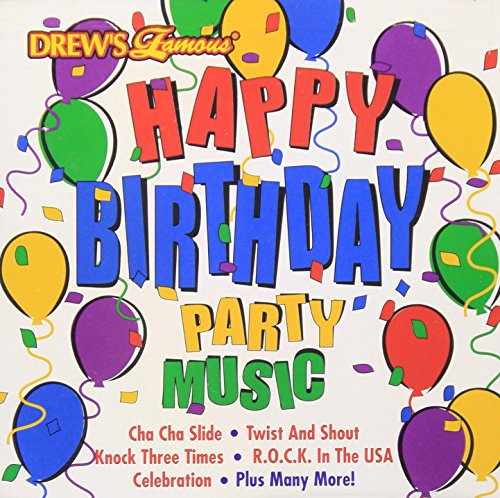 Birthday Party Songs Cd - Drew's Famous Happy Birthday Party Music