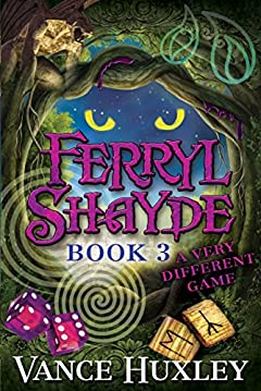Ferryl Shayde - Book 3 - A Very Different Game