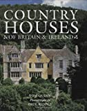 img - for Country Houses of Britain and Ireland book / textbook / text book