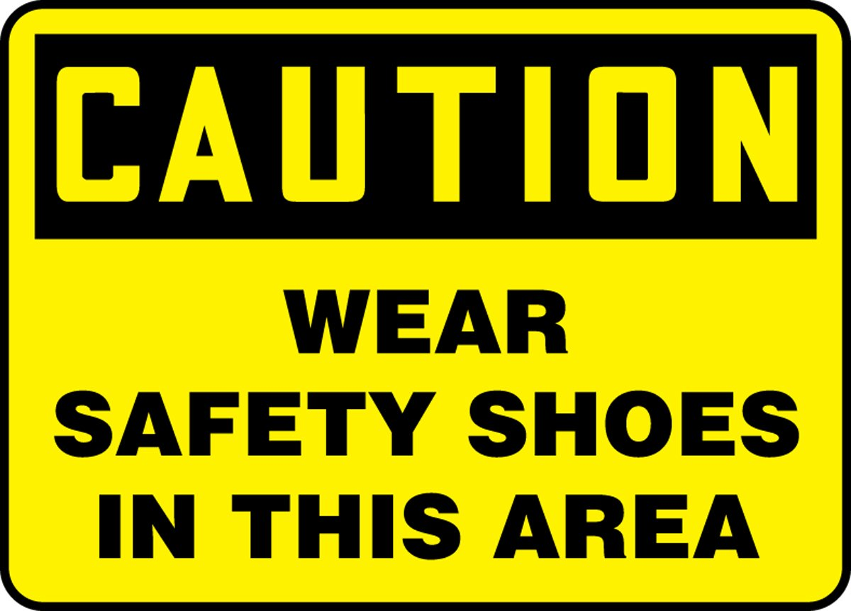 10 x 14 LegendCAUTION WEAR SAFETY SHOES IN THIS AREA Accuform MPPA645VS Sign Adhesive Vinyl Black on Yellow 10 Length x 14 Width x 0.004 Thickness