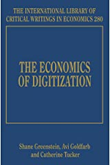 Economics of Digitization (International Library of Critical Writings in Economics series, #280) (The International Library of Critical Writings in Economics) Hardcover