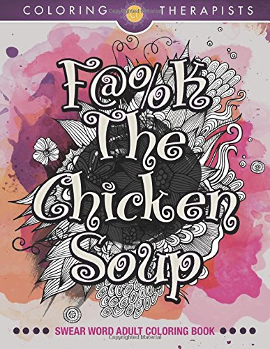 Chicken Soup Swear Adult Coloring