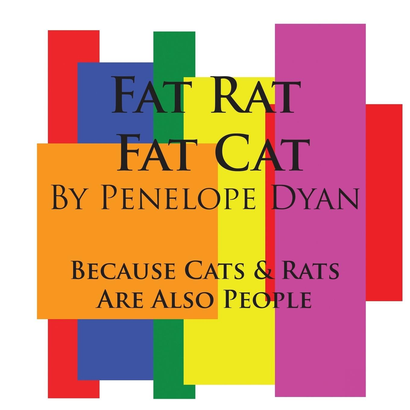 Fat Rat, Fat Cat---Because Cats And Rats Are Also People