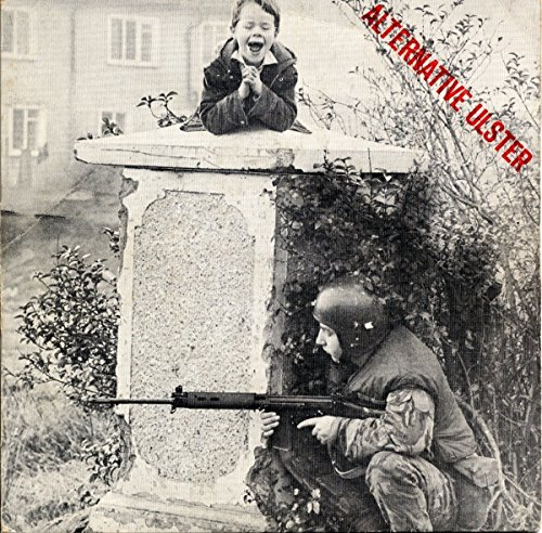 Alternative Ulster (UK 1st pressing 7 inch vinyl single in picture sleeve) by Rough Trade / Rigid Digits (Image #1)