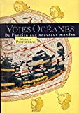 img - for Voies Oceanes de l'ancien aux nouveaux mondes. book / textbook / text book