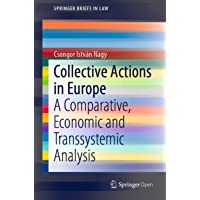 Collective Actions in Europe: A Comparative, Economic and
