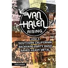 Van Halen Rising: How a Southern California Backyard Party Band Saved Heavy Metal