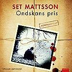 Ondskans pris   Set Mattsson