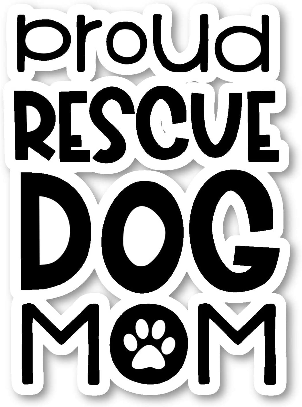 "Proud Rescue Dog Mom Sticker Dog Rescue Stickers - 2 Pack - Laptop Stickers - 2.5"" Vinyl Decal - Laptop, Phone, Tablet Vinyl Decal Sticker (2 Pack) S25964"