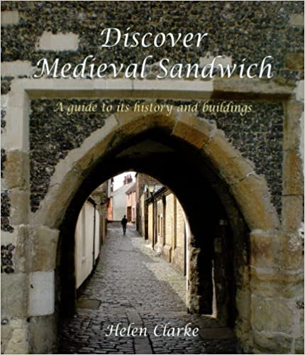 Discover Medieval Sandwich: A Guide to its History and Buildings