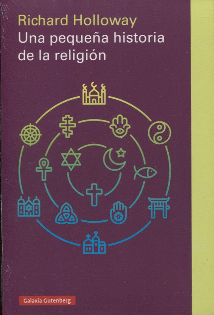Una pequeña historia de la religión (Rústica Ensayo): Amazon.es ...