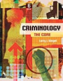 Criminology: The Core (MindTap Course List)