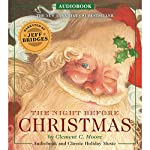 The Night Before Christmas Audiobook: Narrated by Academy Award Winner Jeff Bridges | Clement C. Moore