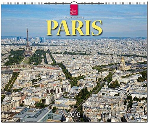 Paris 2016: Original Stürtz-Kalender - Großformat-Kalender 60 x 48 cm [Spiralbindung]