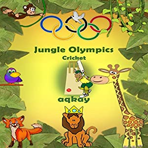 Jungle Olympics - Cricket Audiobook