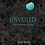 Unveiled | Alice Raine
