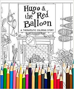 Hugo and the Red Balloon: A Therapeutic Coloring Story with Colored ...