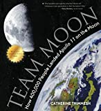 Team Moon: How 400,000 People Landed