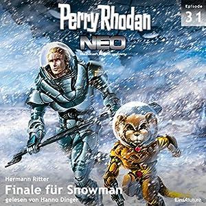 Finale für Snowman (Perry Rhodan NEO 31) Hörbuch