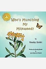 Who's Munching My Milkweed? Paperback