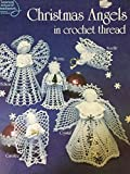 img - for Christmas Angels in crochet Thread (1057) book / textbook / text book