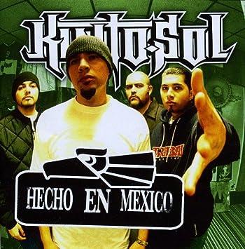 Hecho en mexico [explicit] by kinto sol on amazon music amazon. Co. Uk.
