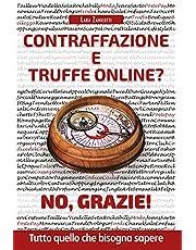 Contraffazione e truffe on line? No, grazie!