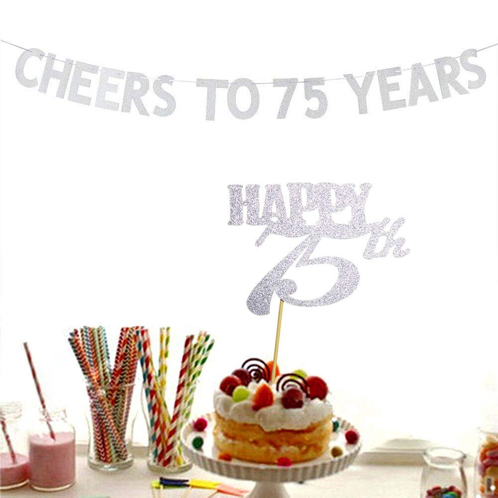 Amazon Cheers To 75 Years Banner And Happy 75th Cake Topper Silver Glitter For Birthday Wedding Anniversary Party Decorations Supplies Home