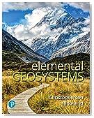 Elemental Geosystems (9th Edition)