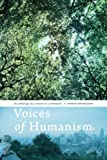 img - for Voices of Humanism: an anthology of 35 articles by 15 humanists book / textbook / text book