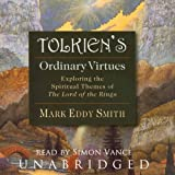 Tolkien's Ordinary Virtues: Exploring the Spiritual