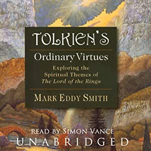 Tolkien's Ordinary Virtues Audiobook