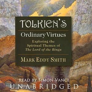 Tolkien's Ordinary Virtues Audiobook
