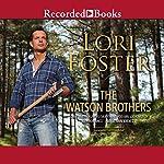 The Watson Brothers | Lori Foster