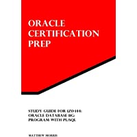 Oracle Certification Prep for 1z0-144: Oracle Database 11g, Program With Pl/Sql