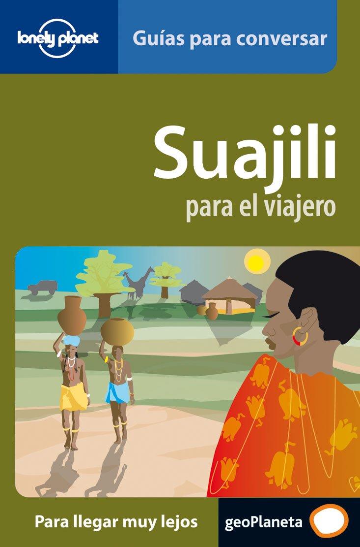 Suajili Para El Viajero  Guías Para Conversar Lonely Planet