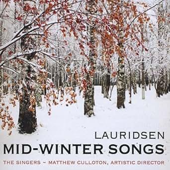 Lauridsen: Mid-Winter Songs by The Singers - Minnesota