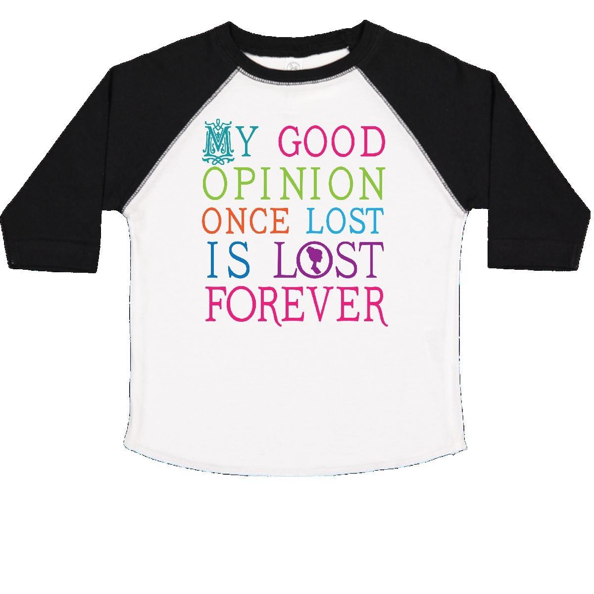 inktastic Jane Austen Good Opinion Quote Gift Toddler T-Shirt